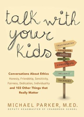 Talk With Your Kids                                          -     By: Michael Parker