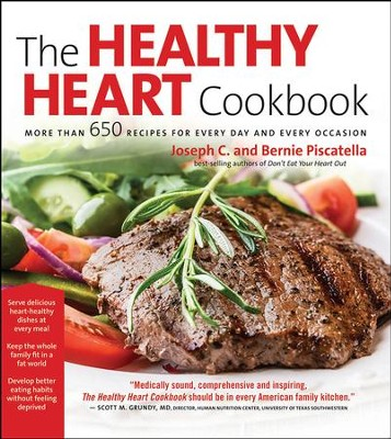Healthy Heart Cookbook: Over 700 Recipes for Every Day and Every Occassion - eBook  -     By: Joseph C. Piscatella