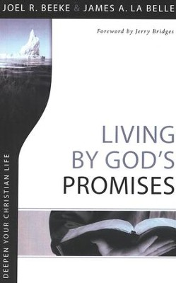 Living by God's Promises  -     By: Joel R. Beeke, James LaBelle