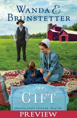 The Gift - Preview - eBook  -     By: Wanda E. Brunstetter