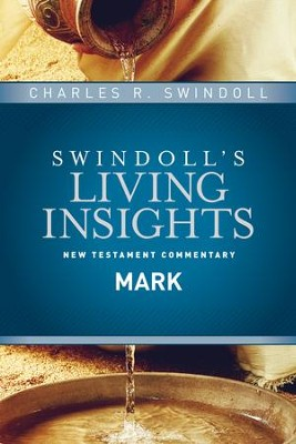 Insights on Mark - eBook  -     By: Charles R. Swindoll