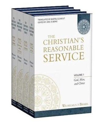 The Christian's Reasonable Service, 4 Volumes   -     Edited By: Joel R. Beeke     Translated By: Bartel Elshout     By: Wilhemus A. Brakel