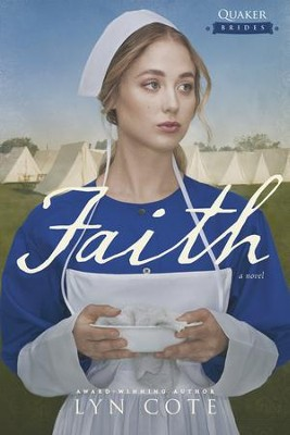 Faith - eBook  -     By: Lyn Cote
