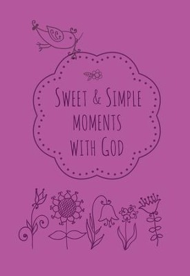 Sweet & Simple Moments with God - eBook   -     By: Kim Newlen