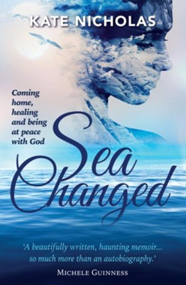 Sea Changed  -     By: Kate Nicholas