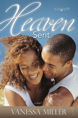 Heaven Sent - eBook  -     By: Vanessa Miller