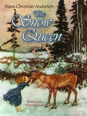 The Snow Queen  -     By: Hans Christian Andersen