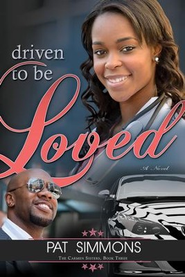 Driven To Be Loved - eBook  -     By: Pat Simmons