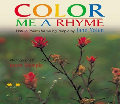 Color Me A Rhyme   -     By: Jane Yolen
