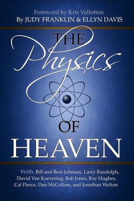 The Physics of Heaven - eBook  -     By: Judy Franklin