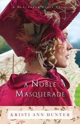 A Noble Masquerade (Hawthorne House Book #1) - eBook  -     By: Kristi Ann Hunter