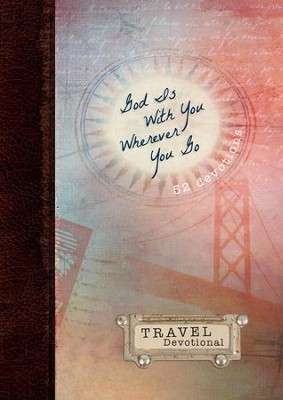 God Is With You Wherever You Go: Travel Devotional - eBook  -     By: Vicki Kuyper