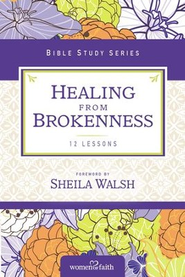Healing from Brokenness - eBook  -     By: Women of Faith