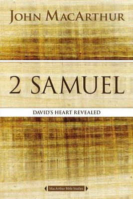 2 Samuel: David's Heart Revealed - eBook  -     By: John MacArthur