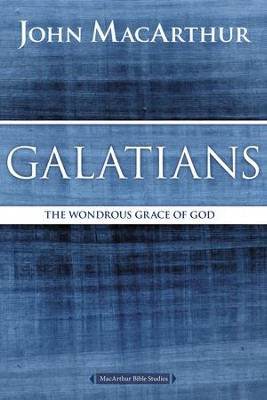 Galatians: The Wondrous Grace of God - eBook  -     By: John MacArthur