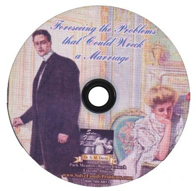 Foreseeing the Problems that Could Wreck a Marriage Audio CD  -     By: Dr. S.M. Davis