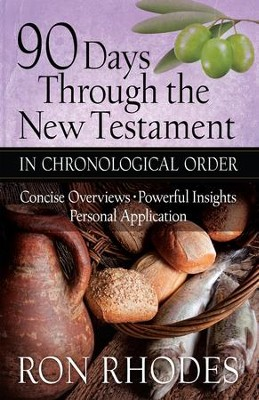 90 Days Through the New Testament in Chronological Order: *Helpful Timeline *Powerful Insights *Personal Application - eBook  -     By: Ron Rhodes