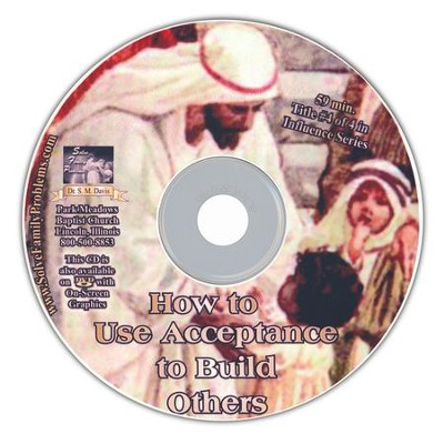 How to Use Acceptance to Build Others Audio CD  -     By: Dr. S.M. Davis