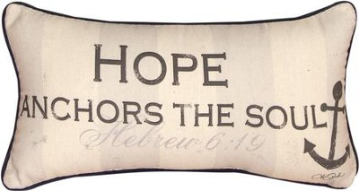 Hope Anchors the Soul Pillow  -