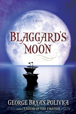 Blaggard's Moon - eBook  -     By: George Bryan Polivka