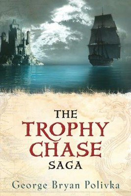 The Trophy Chase Saga - eBook  -     By: George Bryan Polivka