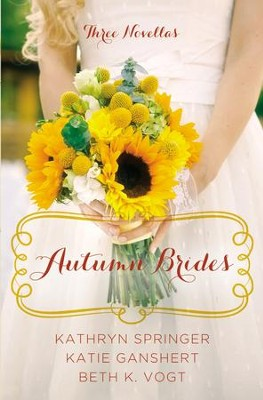 Autumn Brides: A Year of Weddings Novella Collection - eBook  -     By: Kathryn Springer