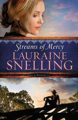 Streams of Mercy ( Book #3) - eBook  -     By: Lauraine Snelling