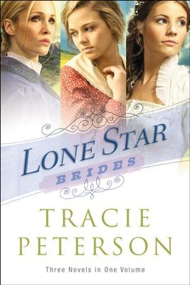 Lone Star Brides - eBook  -     By: Tracie Peterson