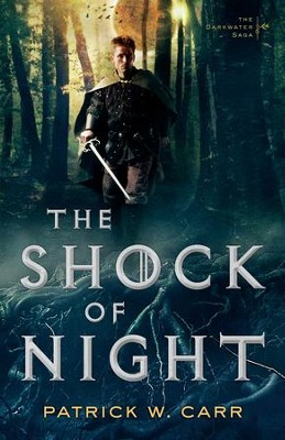 The Shock of Night (The Darkwater Saga Book #1) - eBook  -     By: Patrick W. Carr