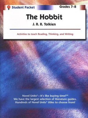 The Hobbit, Novel Units Student Packet, Grades 7-8   -     By: J.R.R. Tolkien