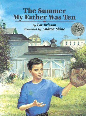 The Summer My Father Was Ten  -     By: Pat Brisson