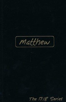 Journible, The 17:18 Series: Matthew   -     By: Rob Wynalda