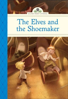 The Elves and the Shoemaker  -     By: Deanna McFadden     Illustrated By: Marcos Calo