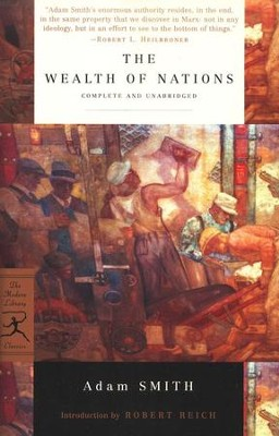 The Wealth of Nations   -     By: Adam Smith