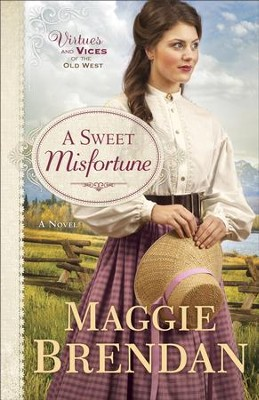 A Sweet Misfortune #2 - eBook Book #2): A Novel - eBook  -     By: Maggie Brendan