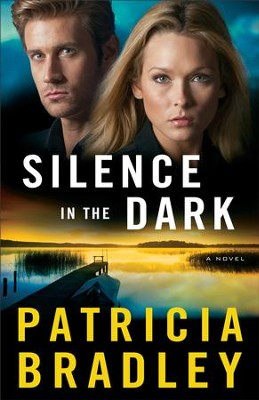 Silence in the Dark (Logan Point Book #4): A Novel - eBook  -     By: Patricia Bradley