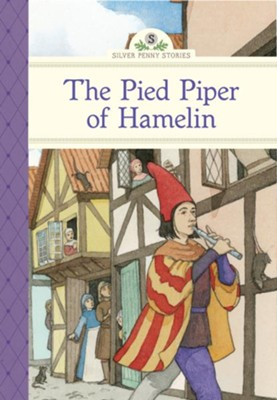 The Pied Piper of Hamelin  -     By: Kathleen Olmstead     Illustrated By: Sarah S. Brannen