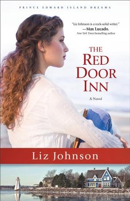 The Red Door Inn #1 A Novel - eBook  -     By: Liz Johnson