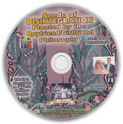 Seeds of Disintegration Planted by the Boyfriend/Girlfriend Philosophy Audio CD  -     By: Dr. S.M. Davis