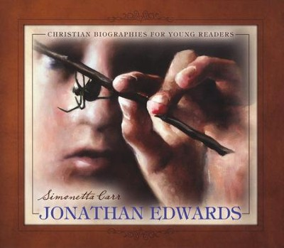 Jonathan Edwards  -     By: Simonetta Carr