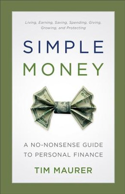Simple Money: A No-Nonsense Guide to Personal Finance - eBook  -     By: Tim Maurer