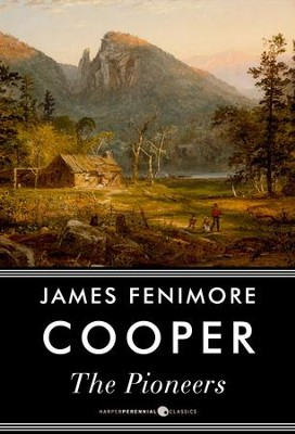 The Pioneers: Or, The Sources of the Susquehanna / Digital original - eBook  -     By: James Fenimore Cooper