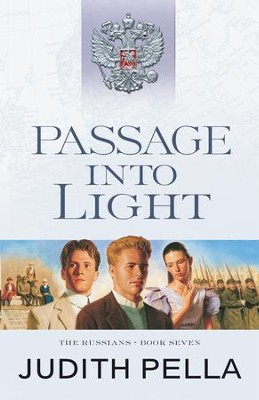 Passage into Light (The Russians Book #7) - eBook  -     By: Judith Pella