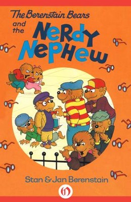 The Berenstain Bears and the Nerdy Nephew - eBook  -     By: Stan Berenstain, Jan Berenstain