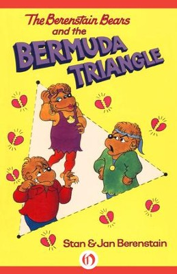 The Berenstain Bears and the Bermuda Triangle - eBook  -     By: Stan Berenstain, Jan Berenstain