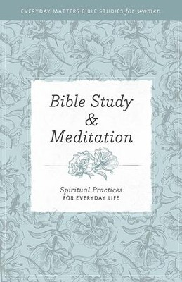 Everyday Matters Bible Studies for Women Bible Study & Meditation - eBook  -