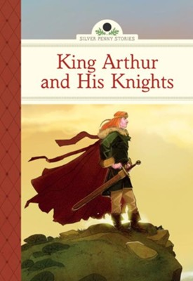 King Arthur and His Knights  -     By: Diane Namm     Illustrated By: Marcos Calo