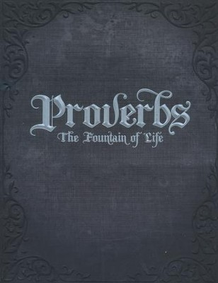 Proverbs: The Fountain of Life Student Manual   -