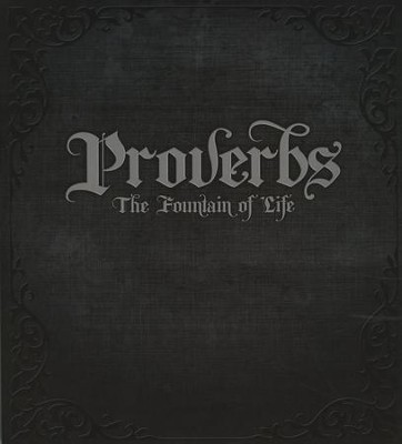 Proverbs: The Fountain of Life Teacher's Manual  -
