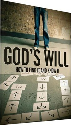 God's Will: How to Find It and Know It   -